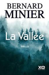 La vallée   Minier, Bernard. Auteur