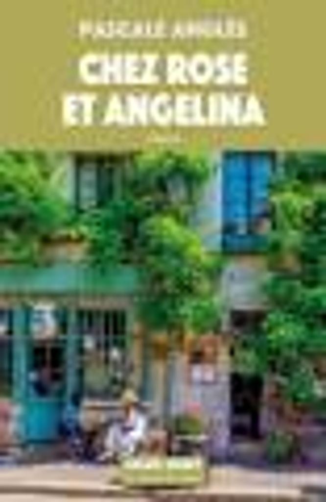 Chez Rose et Angelina |