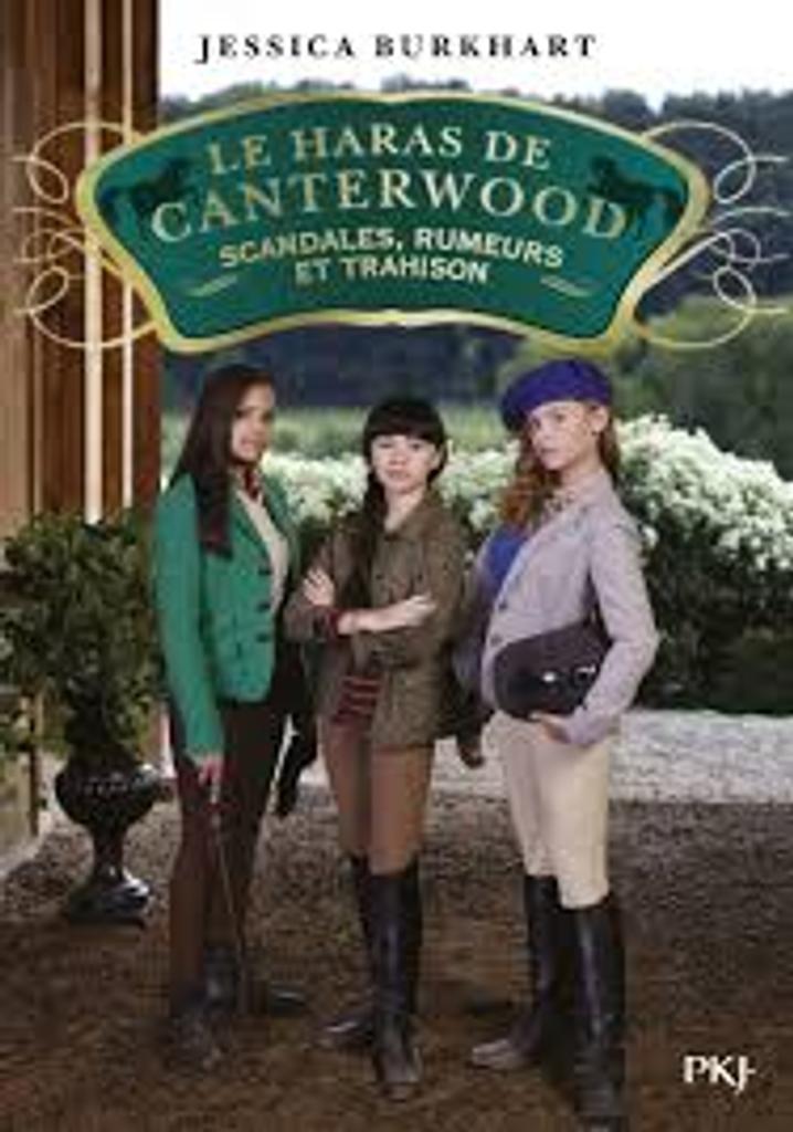 Le haras de Canterwood t.11 : Scandales, rumeurs et trahison |