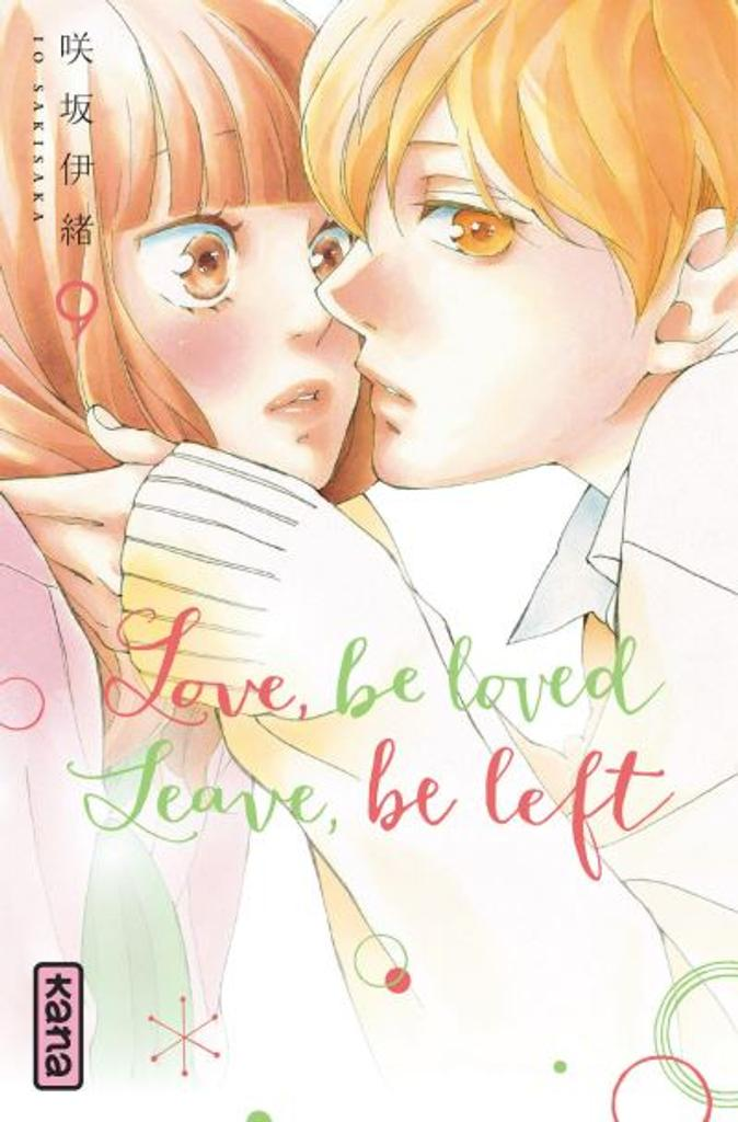 Love, be loved. Leave, be left. t.09 |