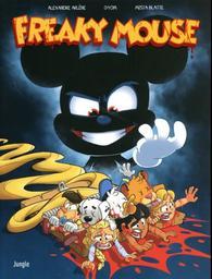 Freaky Mouse t.01   Arlène, Alexandre. Auteur