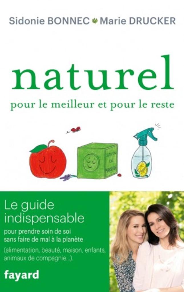 Naturel : Pour le meilleur et pour le reste |