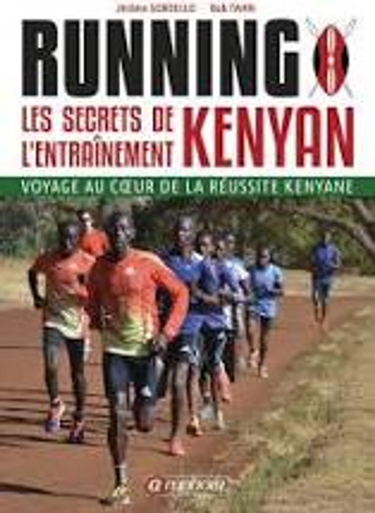 Running : les secrets de l'entraînement kenyan |