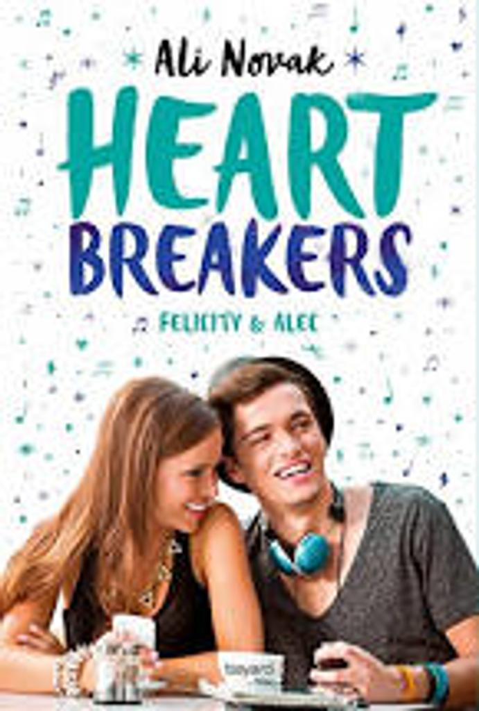 Heart Breakers t.02 : Felicity & Alec |