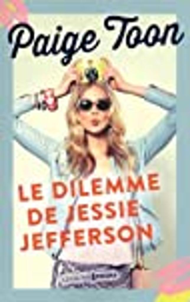 Jessie Jefferson t.02 : Le dilemme de Jessie Jefferson  |