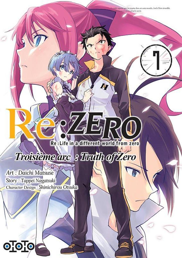 Re : Zero t.07 : Troisième arc : Truth of Zero |