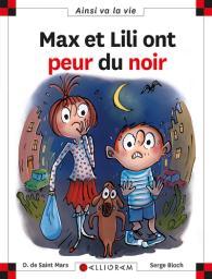 Max et Lili ont peur du noir | Saint Mars, Dominique de. Auteur