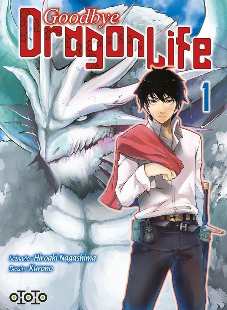 Goodbye Dragon Life t.01 |