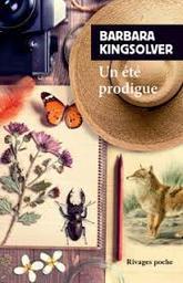 Un été prodigue | Kingsolver, Barbara. Auteur