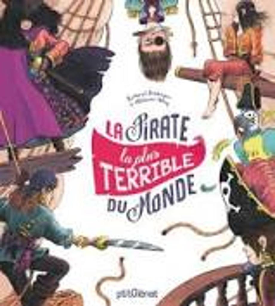 La pirate la plus terrible du monde |