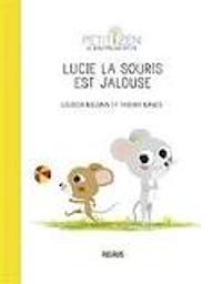 Lucie la souris est jalouse  | Nielman, Louison. Auteur