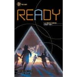 Ready : la seule issue c'est toi ! : Elijah   Féret-Fleury, Madeleine. Auteur