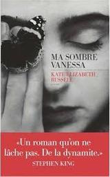 Ma sombre Vanessa | Russell, Kate Elisabeth. Auteur