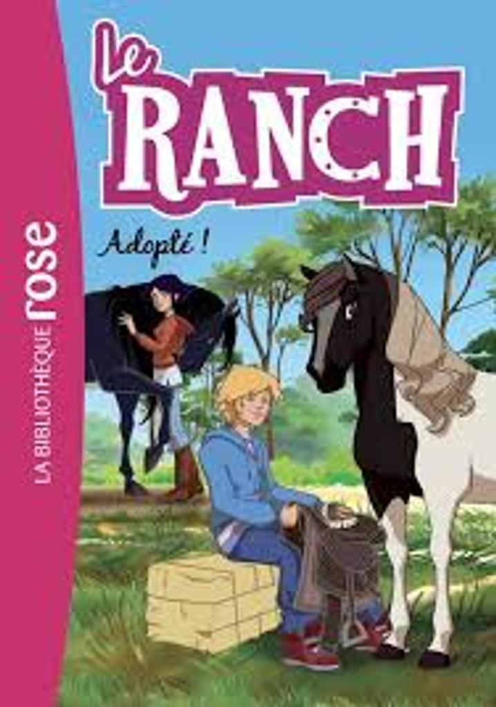 Le Ranch t.31 : Adopté ! |