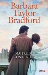Maître de son destin : la maison des Falconer | Bradford, Barbara Taylor. Auteur