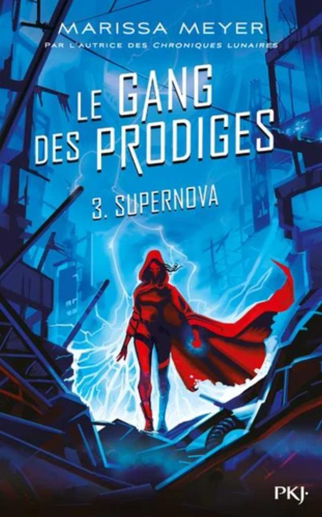 Le gang des prodiges t.03 : Supernova |