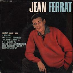 Jean Ferrat - Nuit et Brouillard - [1963] | Ferrat, Jean