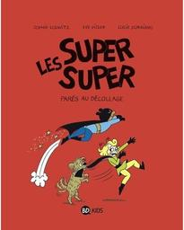 Les Super super t.07 : Parés au décollage   Gillot, Laurence. Auteur