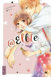 @Ellie t.01 : #Je n'ai pas de petit ami   Fujimomo. Auteur