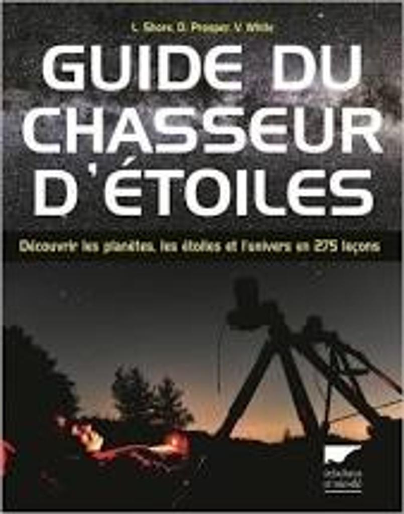 Guide du chasseur d'étoiles |