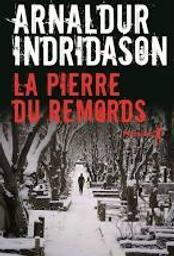 La pierre du remords | Indridason, Arnaldur. Auteur