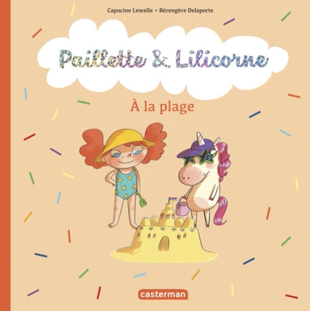Paillette et Lilicorne : à la plage |
