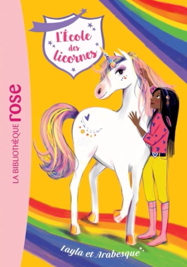 L'école des licornes t.05 : Layla et Arabesque |