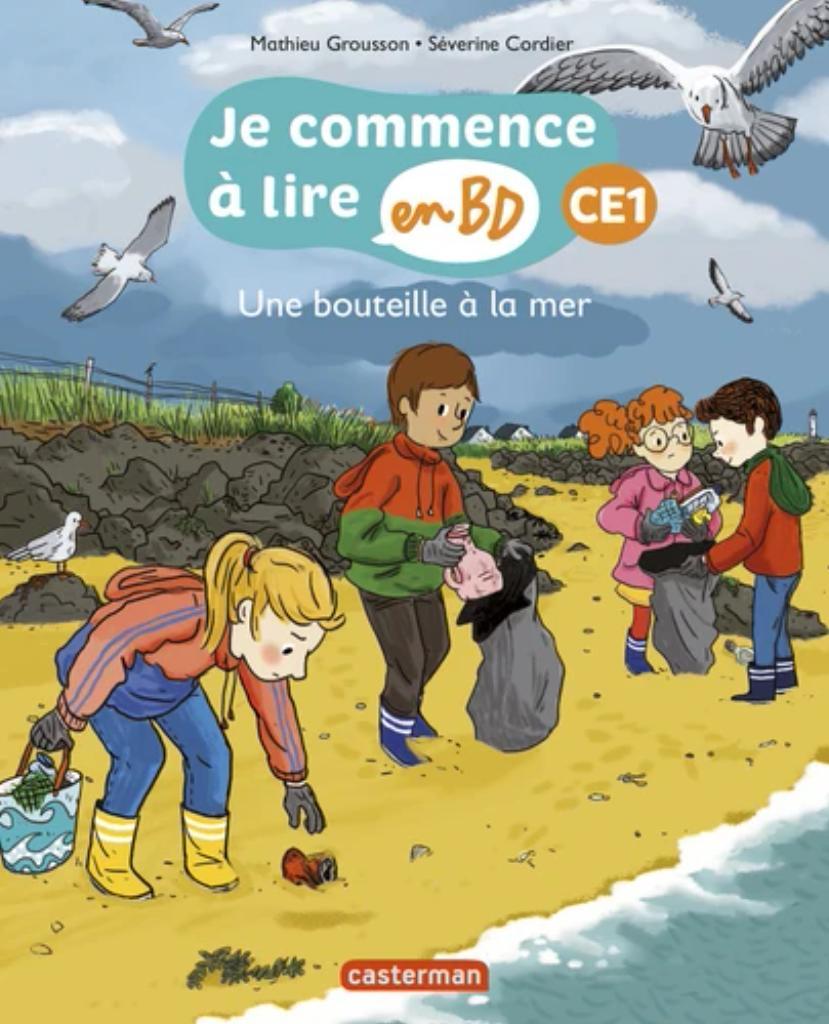 Je commence à lire en BD - CE1 : Une bouteille à la mer |