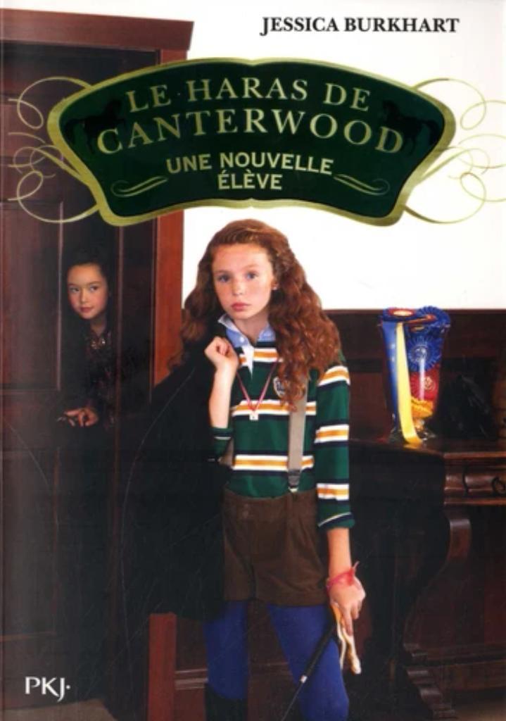 Le haras de Canterwood t.13 : une nouvelle élève |