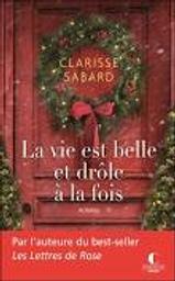 La vie est belle et drôle à la fois | Sabard, Clarisse. Auteur