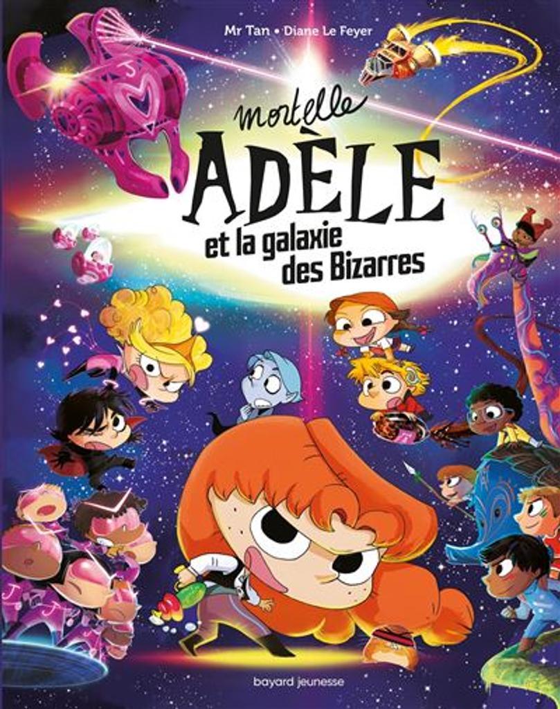 Mortelle Adèle et la galaxie des Bizarres |