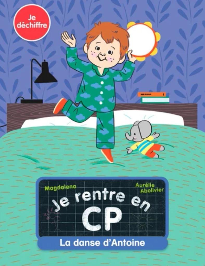 Je rentre au CP : la danse d'Antoine |