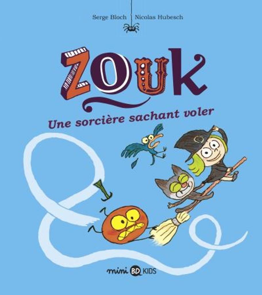 Zouk t.20 : Une sorcière sachant voler |