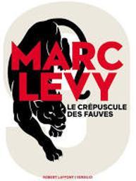 Neuf t.02 : le crépuscule des fauves | Levy, Marc. Auteur