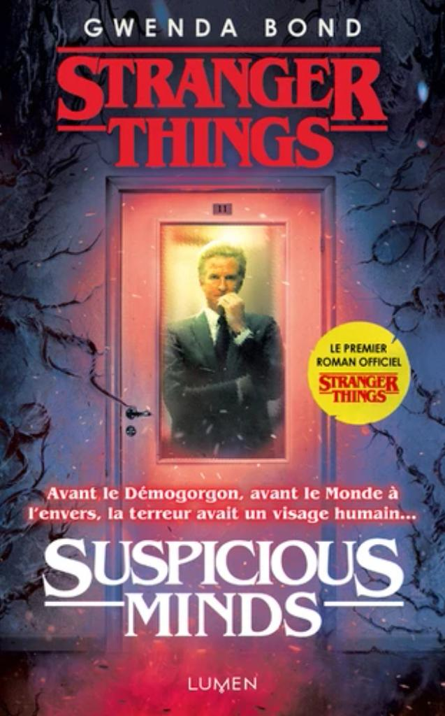 Stranger Things : suspicious minds |