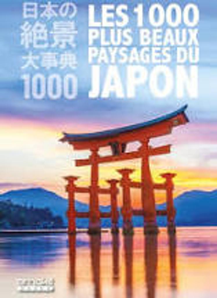 Les 1000 plus beaux paysages du Japon |