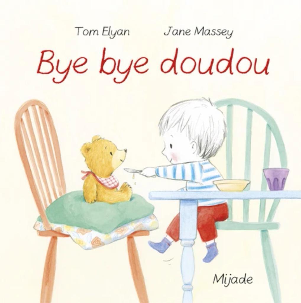 Bye bye doudou  |