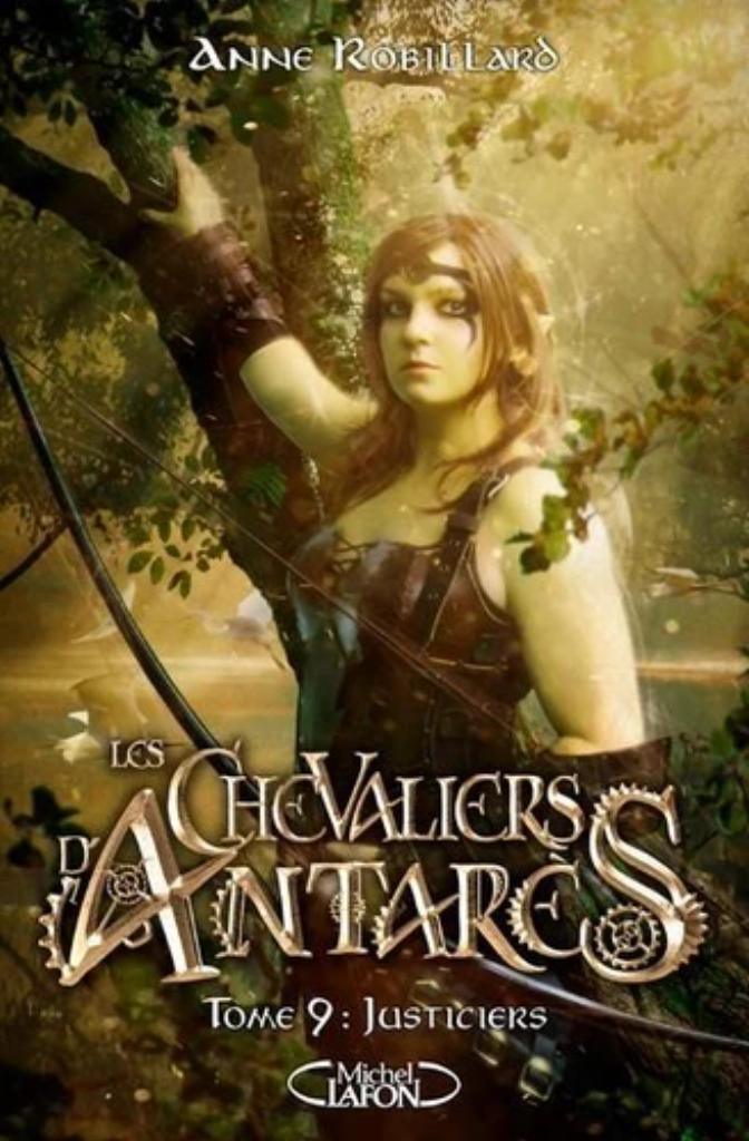 Les chevaliers d'Antarès t.09 : Justiciers |
