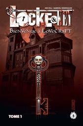 Locke & Key t.01 : Bienvenue à Lovecraft | Hill, Joe. Auteur