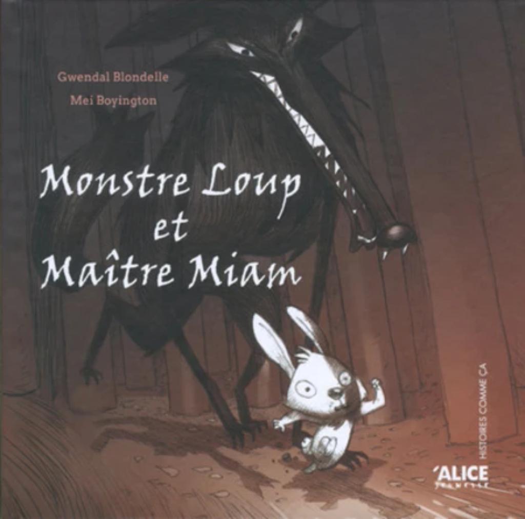 Monstre Loup et Maître Miam |