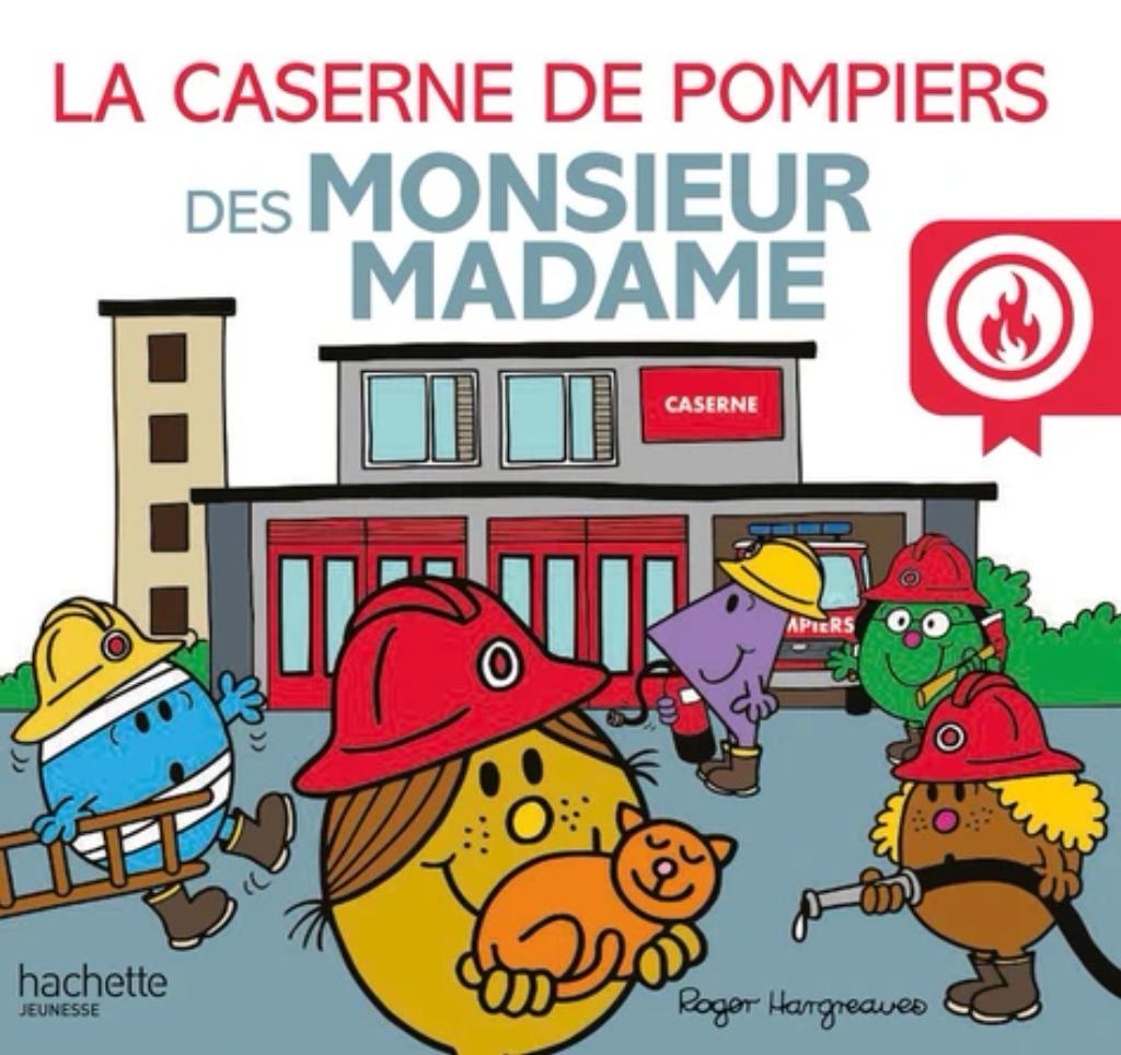 La caserne de pompiers des Monsieur Madame |
