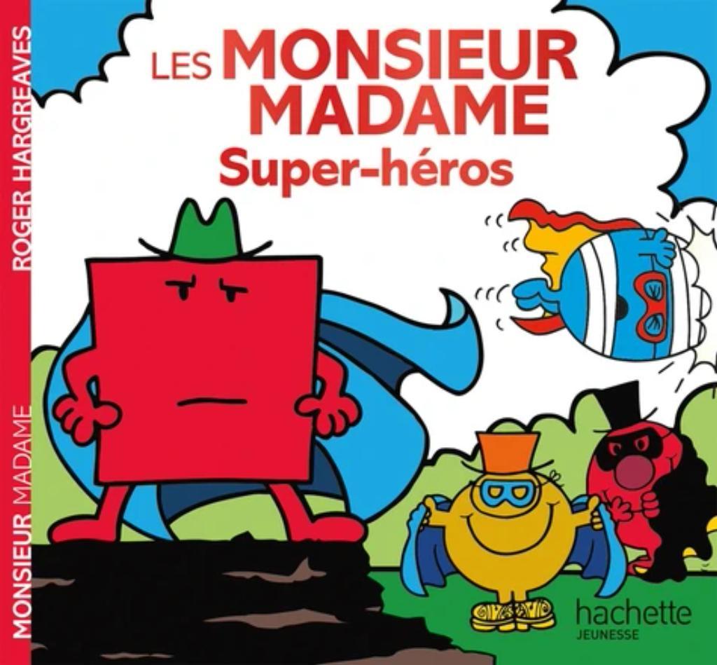 Les Monsieur Madame Super-héros |