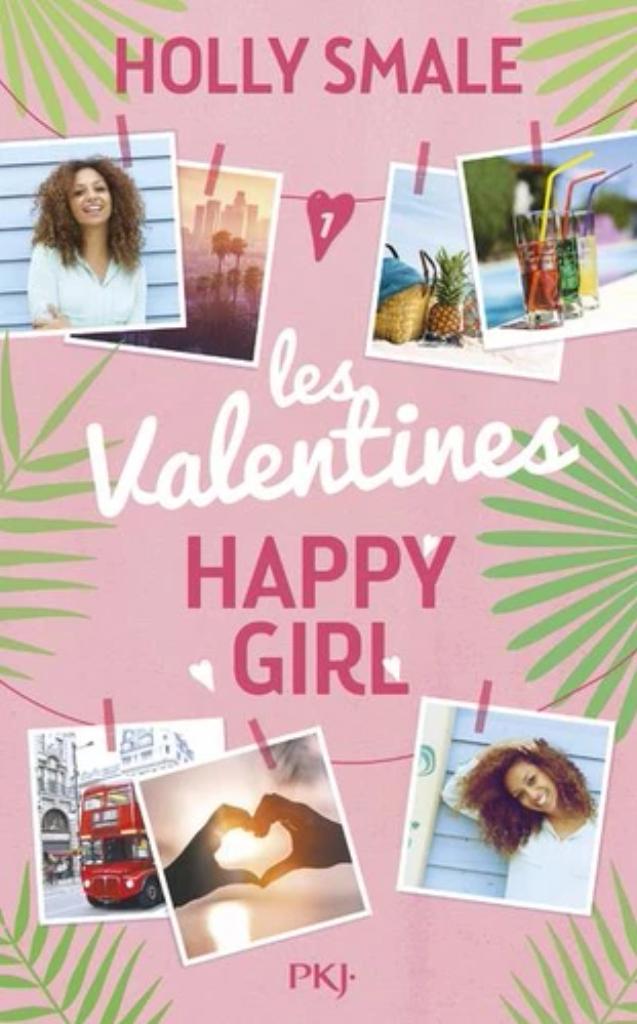 Les Valentines t.01 : Happy girl |