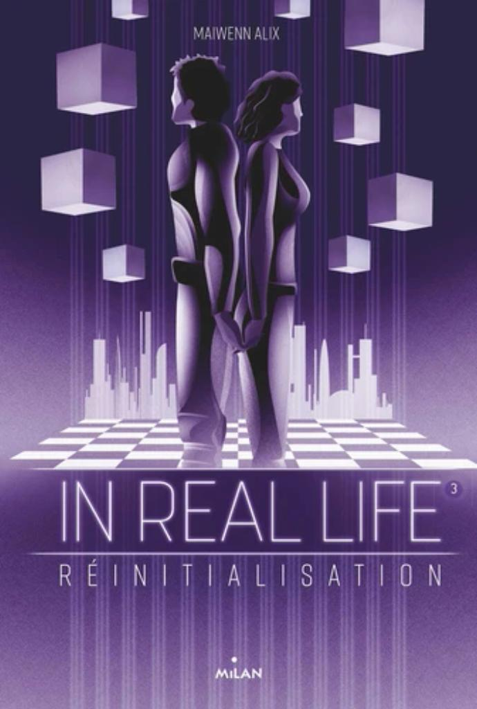 In real life t.03 : réinitialisation |