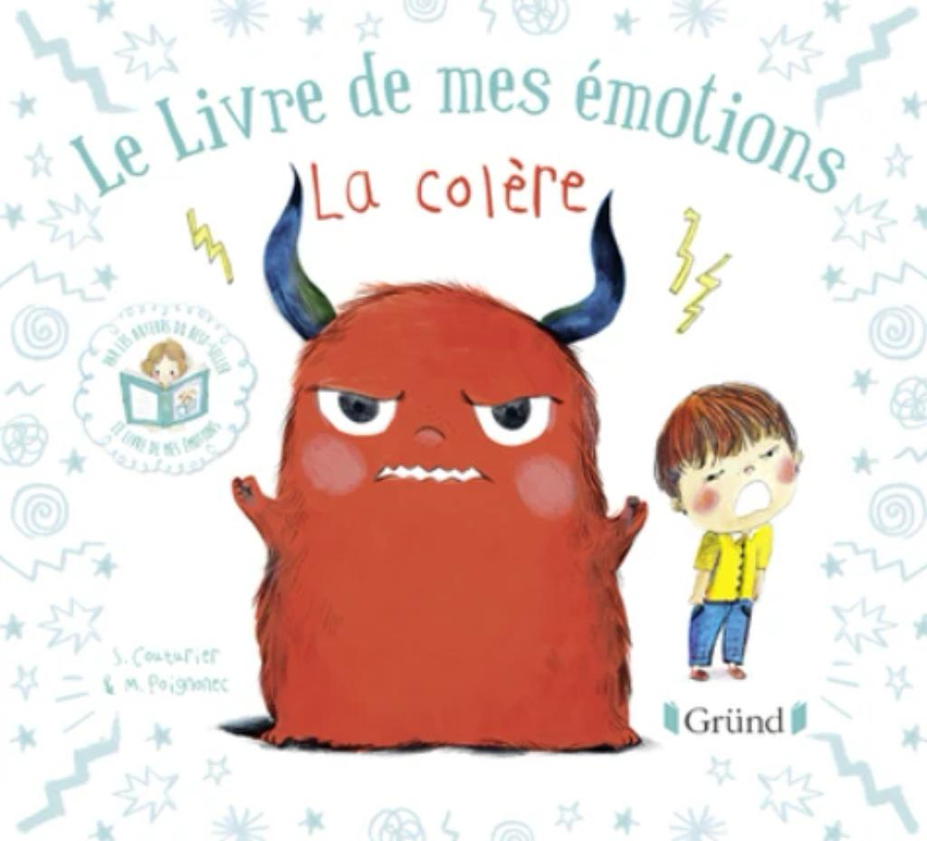 Le livre de mes émotions : la colère  |