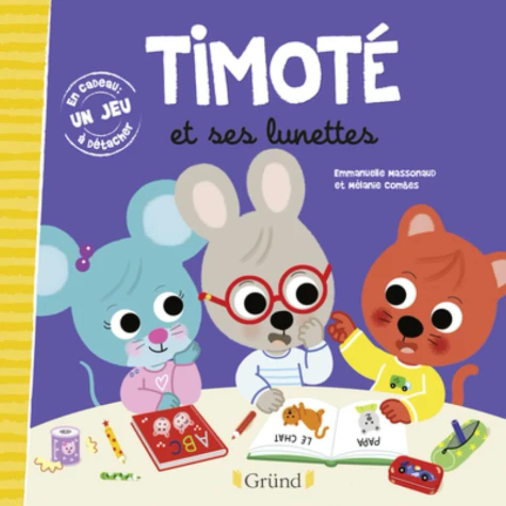 Timoté et ses lunettes |