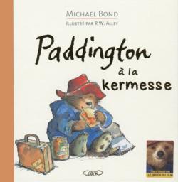 Paddington à la kermesse | Bond, Michael. Auteur