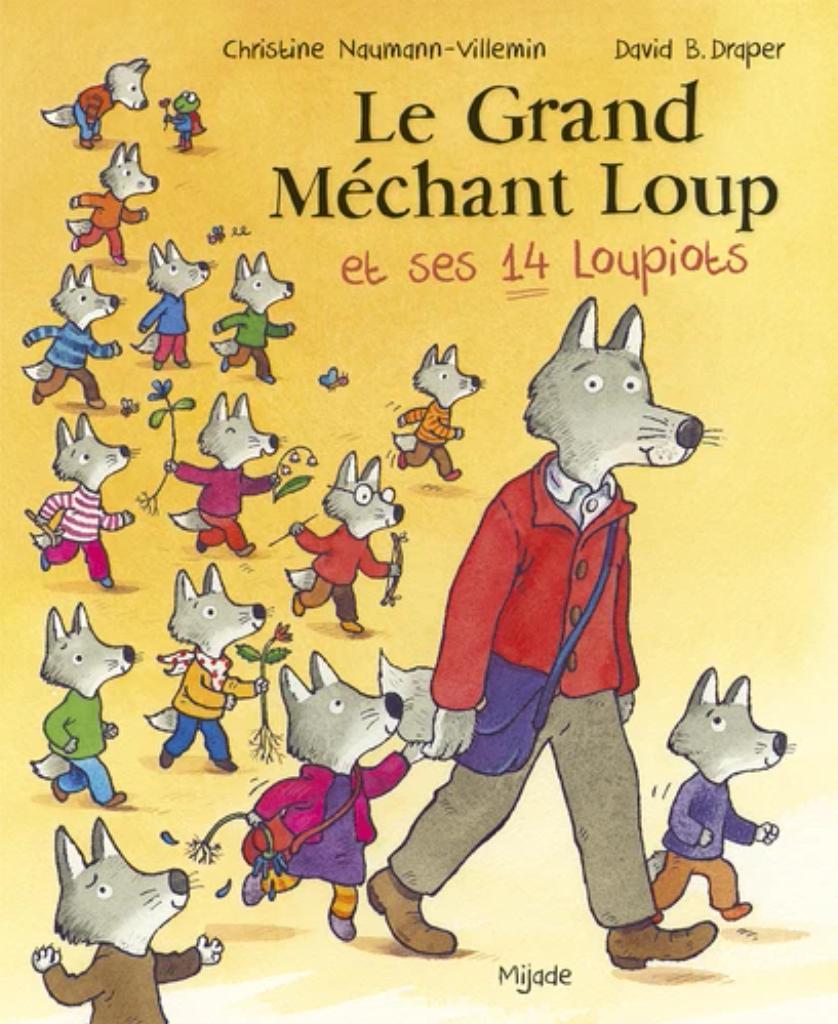 Le grand méchant loup et ses 14 loupiots |