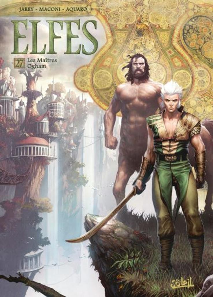 Elfes t.27 : Les Maîtres Ogham |
