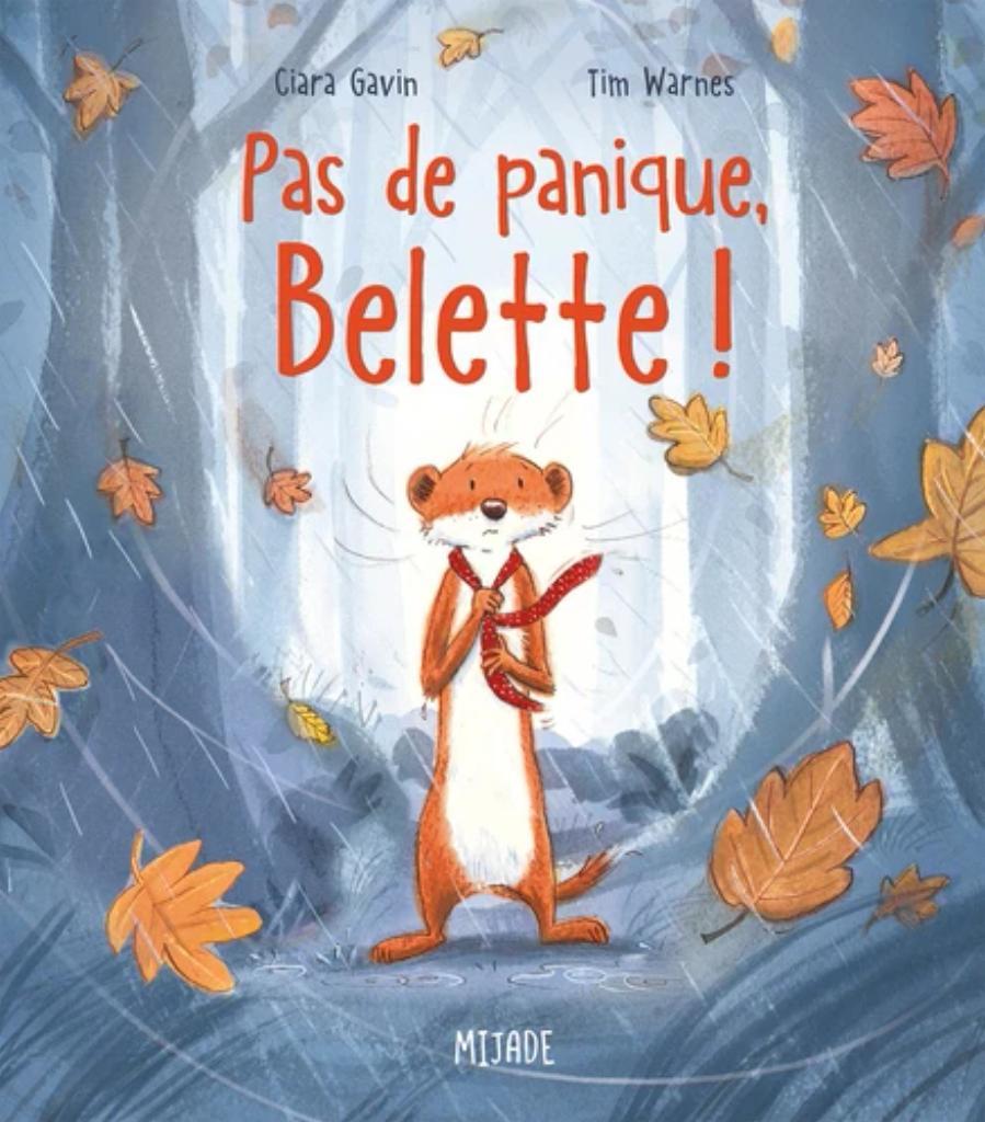 Pas de panique, Belette ! |